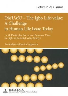 Omumu - the Igbo Life-value