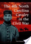 The 4th North Carolina Cavalry in the Civil War