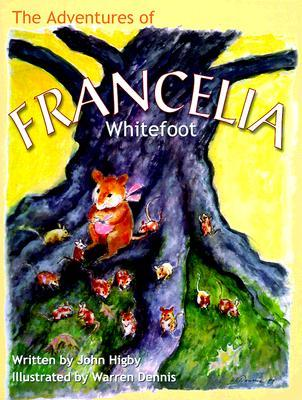 The Adventures of Francelia Whitefoot