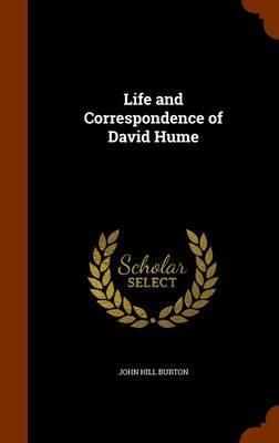 Life and Correspondence of David Hume