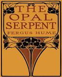 The Opal Serpent