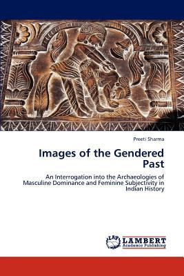Images of the Gendered Past