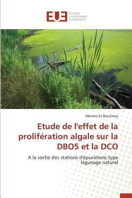 Etude de l'Effet de la Proliferation Algale Sur la Dbo5 et la Dco