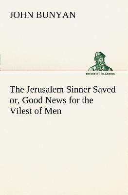 The Jerusalem Sinner...