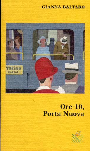 Ore 10, Porta Nuova