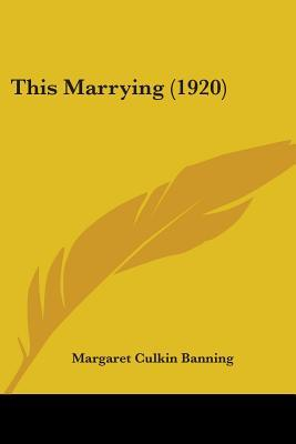 This Marrying (1920)