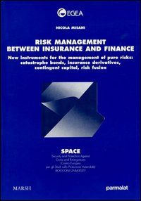 Risk management between insurance and finance
