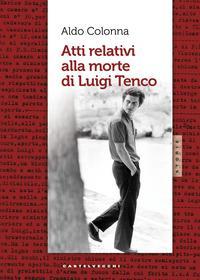 Atti relativi alla morte di Luigi Tenco
