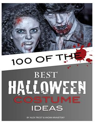 100 of the Best Halloween Costume Ideas