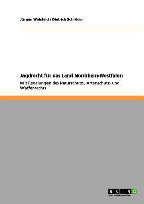 Jagdrecht für das Land Nordrhein-Westfalen