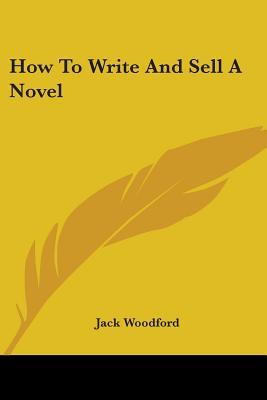 How to Write and Sell a Novel