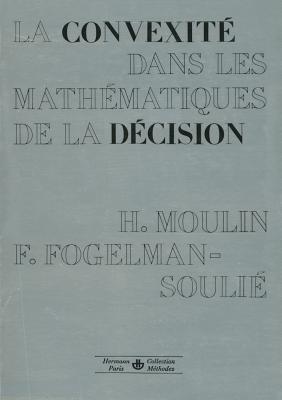 La Convexité dans les mathématiques de la décision