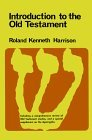 Introduction to the Old Testament; With a Comprehensive Review of Old Testament Studies and a Special Supplement on the Apocrypha