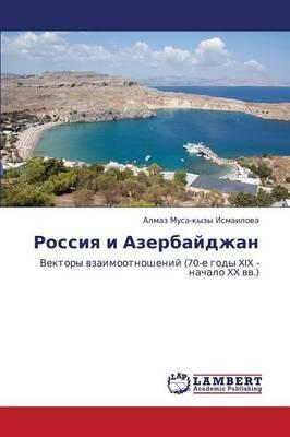 Rossiya i Azerbaydzhan