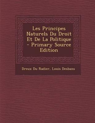 Les Principes Naturels Du Droit Et de La Politique