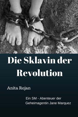 Die Sklavin Der Revolution
