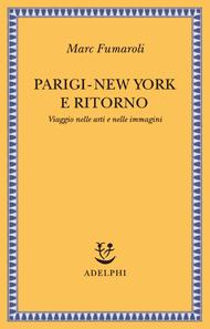 Parigi-New York e ritorno