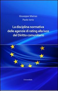 La disciplina normativa delle agenzie di rating alla luce del diritto comunitario