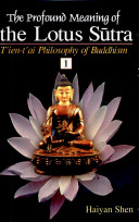 Profound Meaning Of The Lotus Sutra (In 2 Vols.) T'Ien-T'Ai Philosophy Of Buddhism