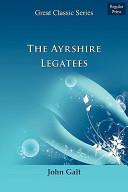 The Ayrshire Legatee...