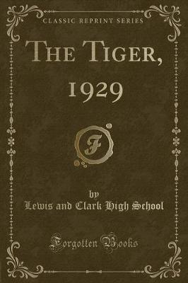 The Tiger, 1929 (Classic Reprint)