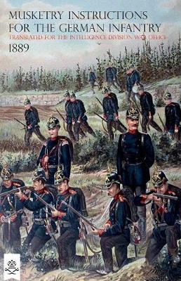 The Musketry Instructions for the German Infantry 1887
