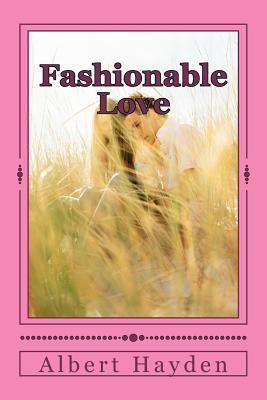 Fashionable Love