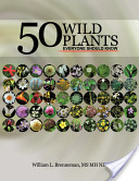 50 Wild Plants Everyone Should Know