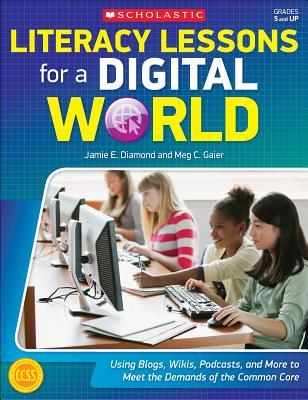 Literacy Lessons for a Digital World