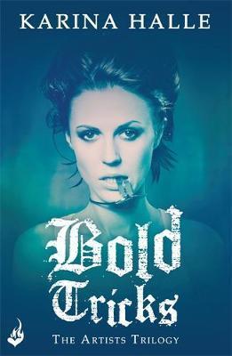 Bold Tricks (The Artists Trilogy 3)