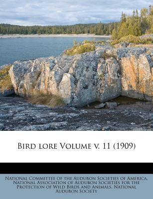 Bird Lore Volume V. 11 (1909)