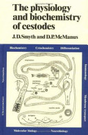 The Physiology and Biochemistry of Cestodes