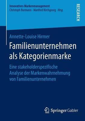 Familienunternehmen Als Kategorienmarke