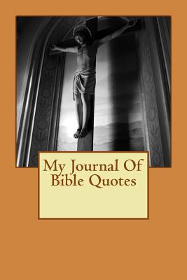My Journal of Bible Quotes