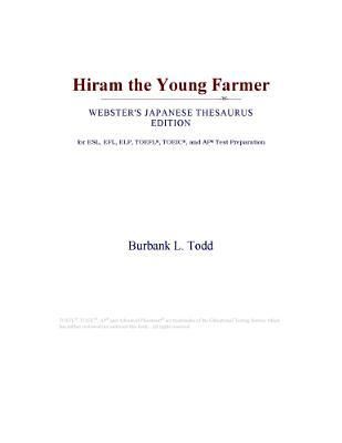 Hiram the Young Farmer (Webster's Japanese Thesaurus Edition)
