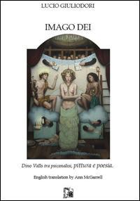 Imago dei. Dino Valls tra psicanalisi, pittura e poesia