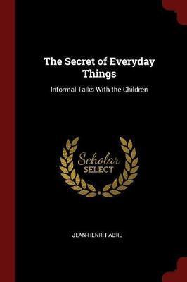 The Secret of Everyd...