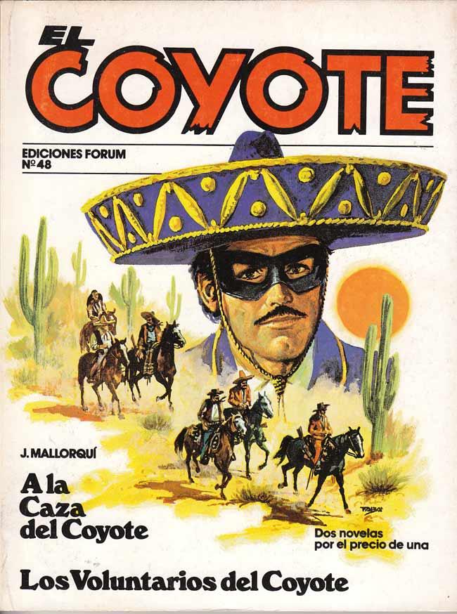 A la caza del Coyote / Los voluntarios del Coyote