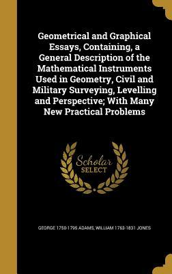 GEOMETRICAL & GRAPHICAL ESSAYS