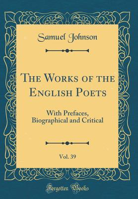 The Works of the English Poets, Vol. 39