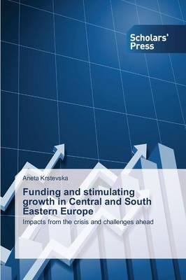 Funding and stimulating growth in Central and South Eastern Europe