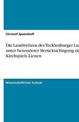 Die Landwehren des Tecklenburger Landes unter besonderer Berücksichtigung des Kirchspiels Lienen