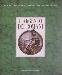 L' argento dei romani