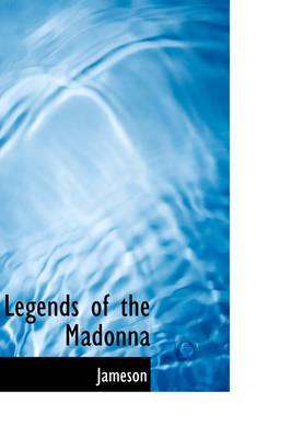 Legends of the Madon...