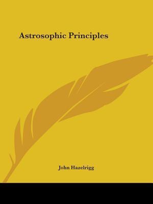 Astrosophic Principles - 1917
