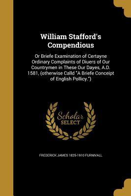 WILLIAM STAFFORDS COMPENDIOUS