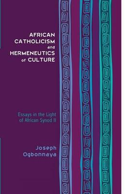 African Catholicism and Hermeneutics of Culture