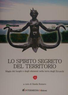 Lo spirito segreto del territorio