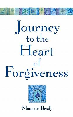 Journey to the Heart of Forgiveness