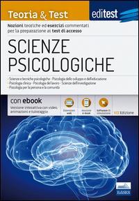 EdiTEST. Scienze psicologiche. Teoria & test. Nozioni teoriche ed esercizi commentati per la preparazione ai test di accesso. Con e-book. Con software di simulazione